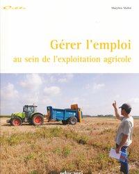 Gérer l'emploi au sein de l'exploitation agricole