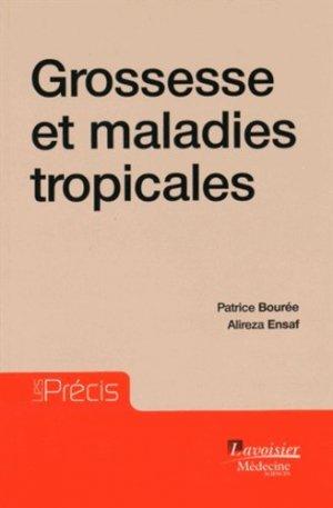 Grossesse et pathologies tropicales-lavoisier msp-9782257206152