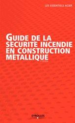 Guide de la sécurite incendie en construction métallique