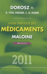 Guide pratique des m�dicaments 2011-maloine-9782224032340