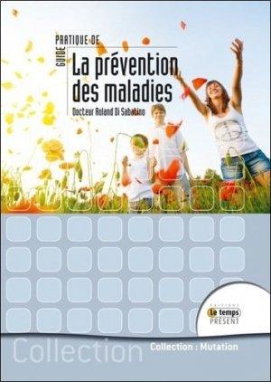 Guide pratique de médecine préventive-le temps présent-9782351851012