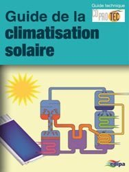 guide la climatisation solaire collectif 9782862430997 parisiennes livre. Black Bedroom Furniture Sets. Home Design Ideas