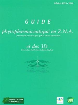 Guide phytopharmaceutique en Z.N.A et des 3D (dératisation, désinfection, désinsectisation)-horticulture et paysage-9782917465332