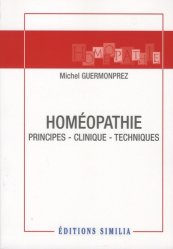 Homéopathie : principes - clinique - techniques