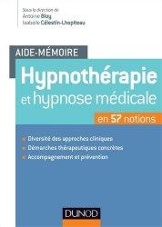 Hypnothérapie et hypnose médicale en 57 notions