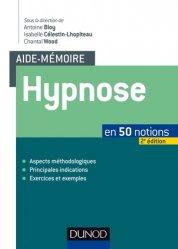 Hypnose en 50 notions