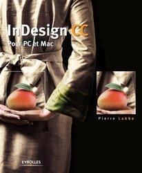 InDesign CC : pour PC et Mac