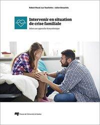 Intervenir en situation de crise familiale