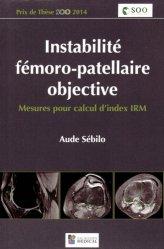 Instabilité fémoro-patellaire objective