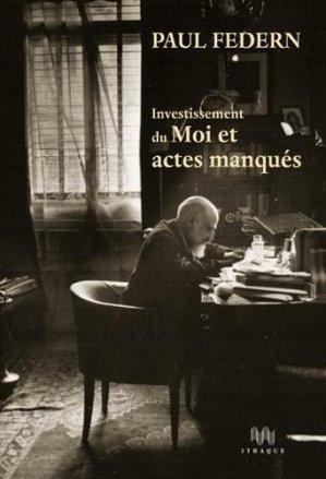 Investissement du Moi et actes manqués-ithaque-9782916120782
