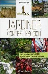 Jardiner contre l 39 rosion aymeric lazarin 9782359810479 for Savoir jardiner