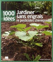 Jardiner sans engrais ni pesticides chimiques sandra for Savoir jardiner