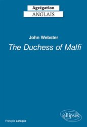 John Webster, The Duchess of Malfi