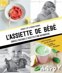L'assiette de bébé : conseils pratiques et recettes d'une naturopathe