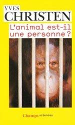 L'animal est-il une personne ?-flammarion-9782081265950