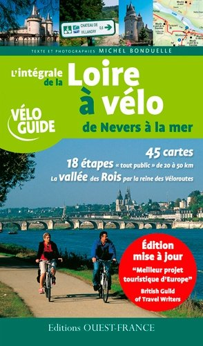 L'intégrale de la Loire à vélo de Nevers à la mer-ouest-france-9782737349072