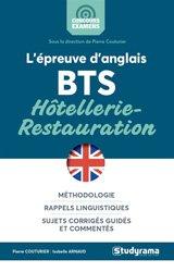 L'épreuve d'anglais : BTS hôtellerie-restauration : méthodologie, rappels linguistiques, sujets corrigés guidés et commentés