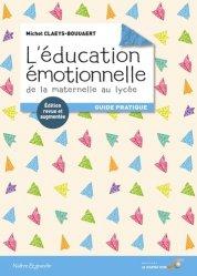 L'éducation émotionnelle de la maternelle au lycée