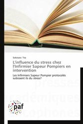 L'influence du stress chez l'Infirmier Sapeur Pompiers en intervention