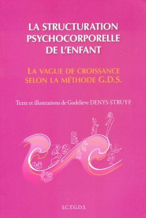La structuration psychocorporelle de l'enfant-ict gds-2224296192708