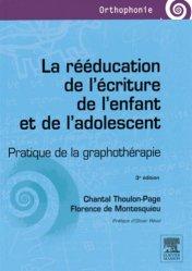 La rééducation de l'écriture de l'enfant et de l'adolescent