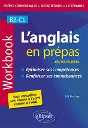 L'anglais en prépas. Workbook. Optimiser ses compétences