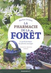 La pharmacie de la forêt