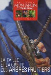La taille et la greffe des arbres fruitiers collectif - La taille des arbres fruitiers ...