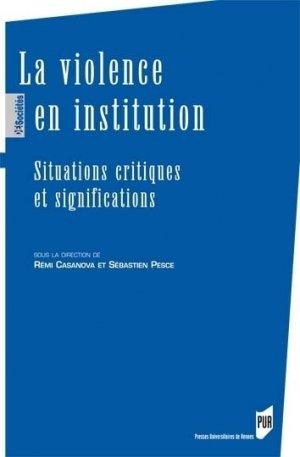 La violence en institution-Presses universitaires de Rennes-9782753539938