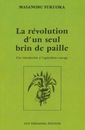 La révolution d'un seul brin de paille-tredaniel-9782844456243