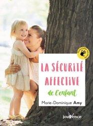 La sécurité affective de mon enfant