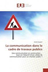 La communication dans le cadre de travaux publics-universitaires europeennes-9783841728944