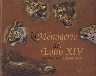 La m�nagerie de Louis XIV peinte par Pieter Boel-officina libraria-9788889854754