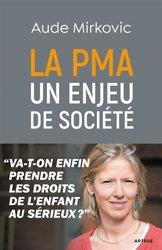 La PMA : un enjeu de société