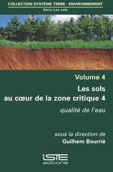 Les sols au coeur de la zone critique volume 4