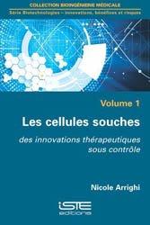 Les cellules souches volume 1