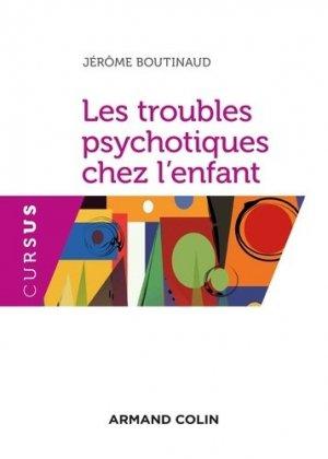 Les troubles psychotiques chez l'enfant-armand colin-9782200615871