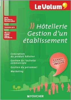 Le Volum' Hôtellerie - Gestion d'un établissement-foucher-9782216129539