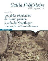 Les allées sépulcrales du Bassin parisien à la fin du Néolithique