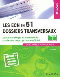 Les ECN en 51 dossiers transversaux Tome 1