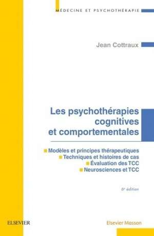 Les psychothérapies comportementales et cognitives-elsevier / masson-9782294750090