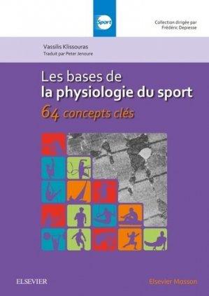 Les bases de la physiologie du sport : 64 concepts clés-elsevier / masson-9782294752308