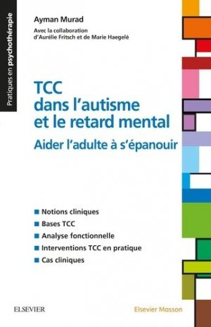 Les TCC dans l'autisme ou le handicap mental-elsevier / masson-9782294753756