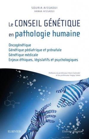 Le conseil génétique en pathologie humaine-elsevier / masson-9782294754029