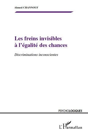 Les freins invisibles à l'égalité des chances-harmattan-9782296113008