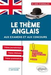 Le Thème Anglais aux Examens et aux Concours CPGE