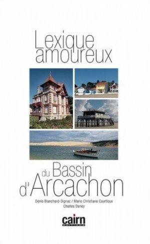 Lexique amoureux du Bassin d'Arcachon-cairn-9782350685571