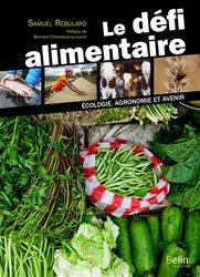 Le défi alimentaire : écologie, agronomie et avenir