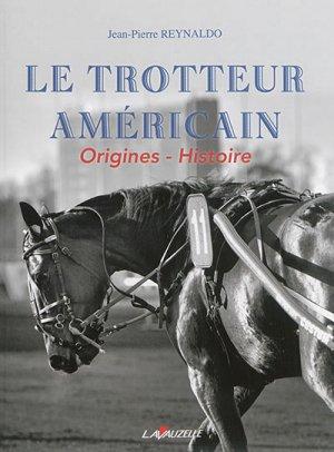 Le trotteur americain-lavauzelle-9782702516355