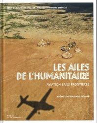 Les ailes de l'humanitaire : Aviation sans frontières